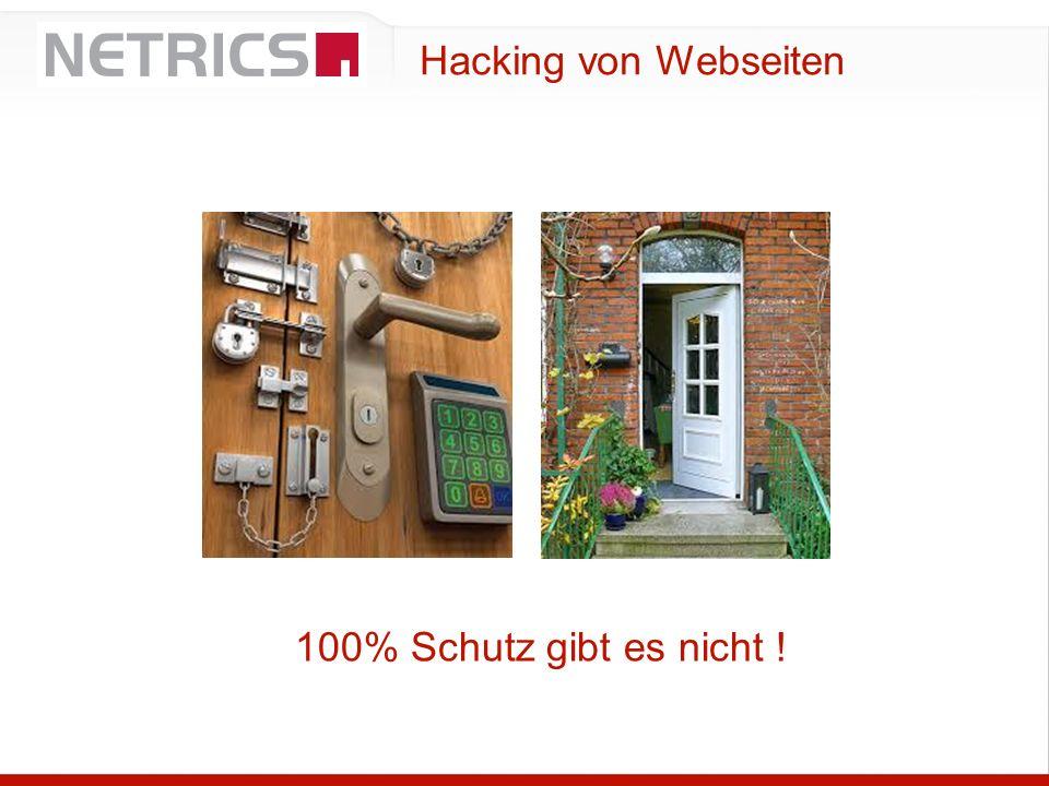 Hacking von Webseiten 100% Schutz gibt es nicht !