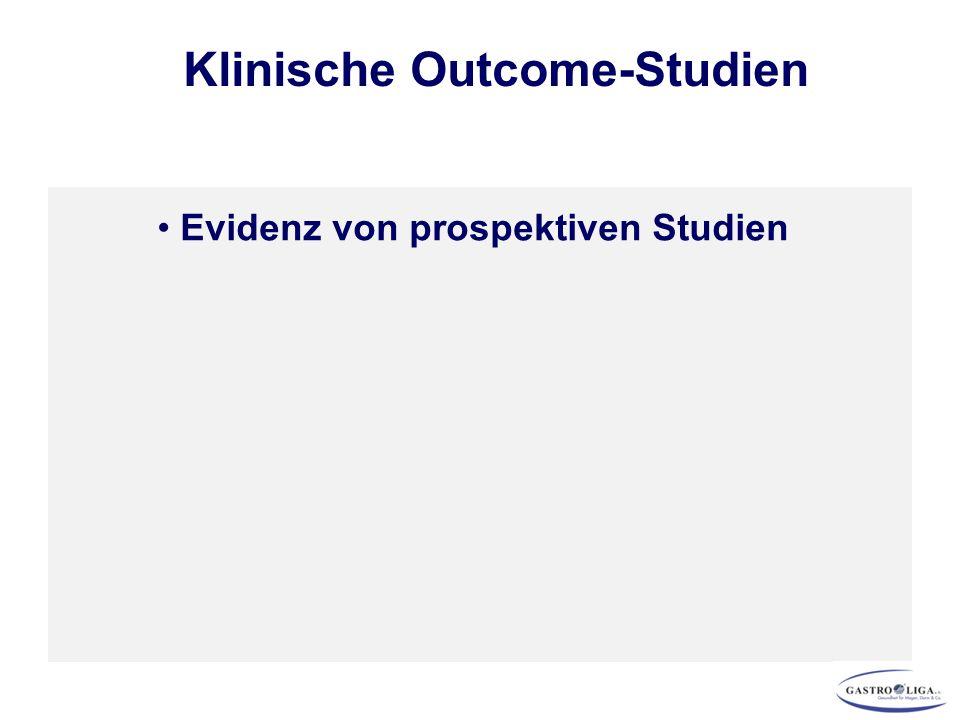 Klinische Outcome-Studien Evidenz von prospektiven Studien