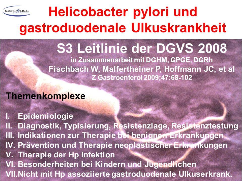 S3 Leitlinie der DGVS 2008 in Zusammenarbeit mit DGHM, GPGE, DGRh Fischbach W, Malfertheiner P, Hoffmann JC, et al Z Gastroenterol 2009;47:68-102 Them