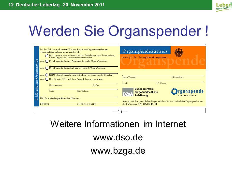 12. Deutscher Lebertag - 20. November 2011 Werden Sie Organspender .