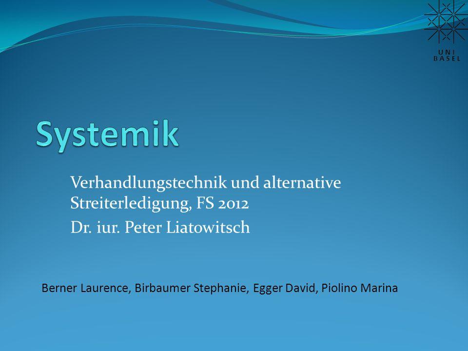 Verhandlungstechnik und alternative Streiterledigung, FS 2012 Dr.