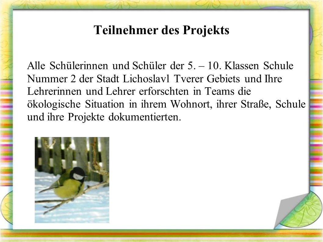 Teilnehmer des Projekts Alle Schülerinnen und Schüler der 5.