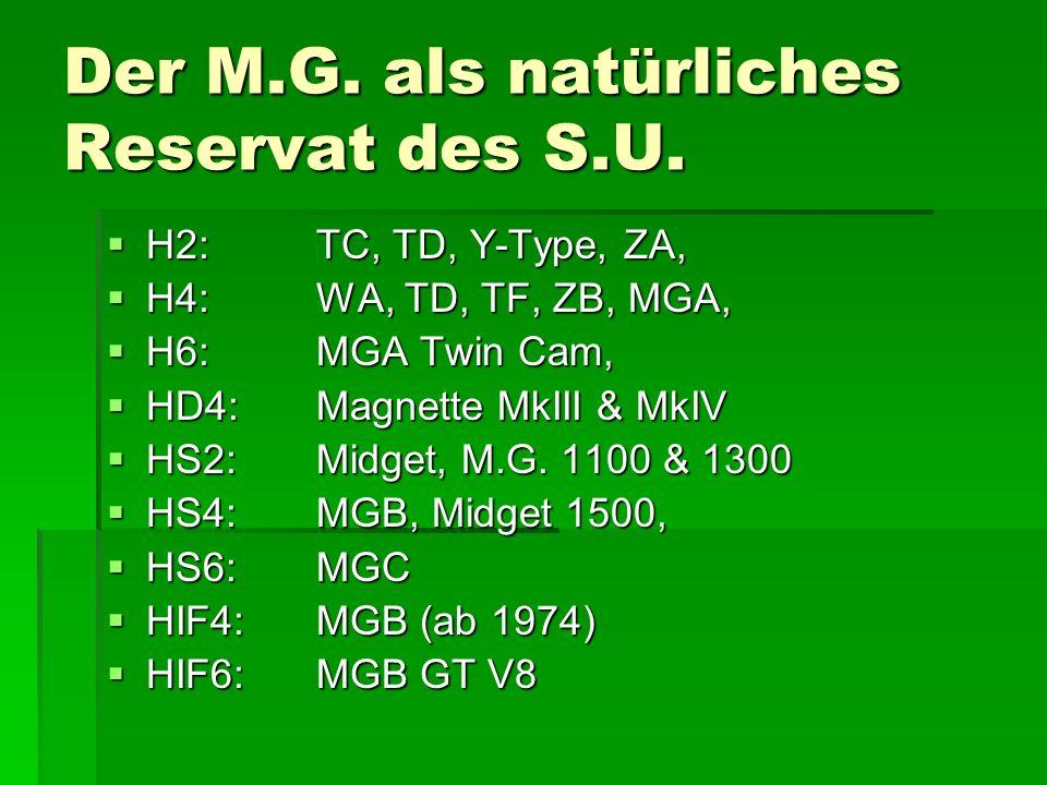Der M.G.als natürliches Reservat des S.U.
