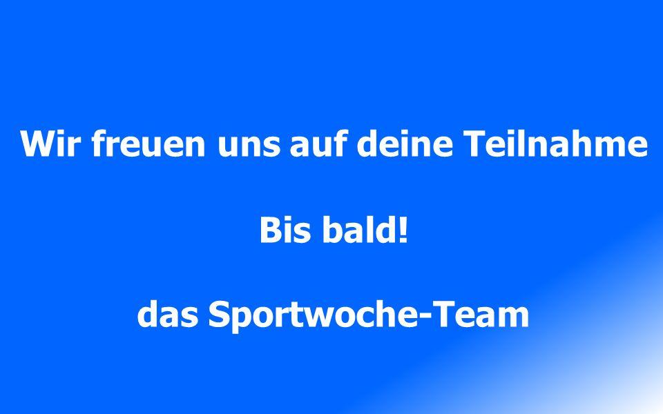 Anmeldung unter: www.sportwoche.ch