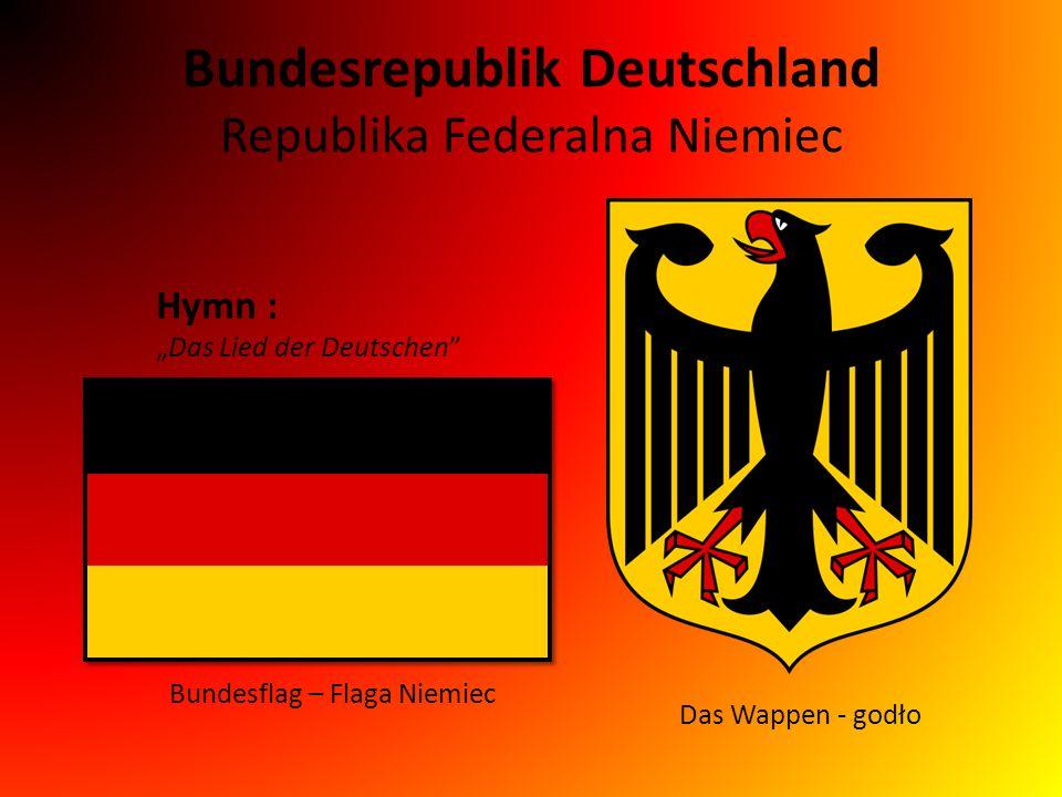 """Bundesrepublik Deutschland Republika Federalna Niemiec Bundesflag – Flaga Niemiec Das Wappen - godło Hymn : """"Das Lied der Deutschen"""""""