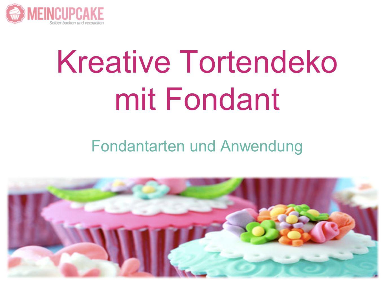 Kreative Tortendeko mit Fondant Fondantarten und Anwendung