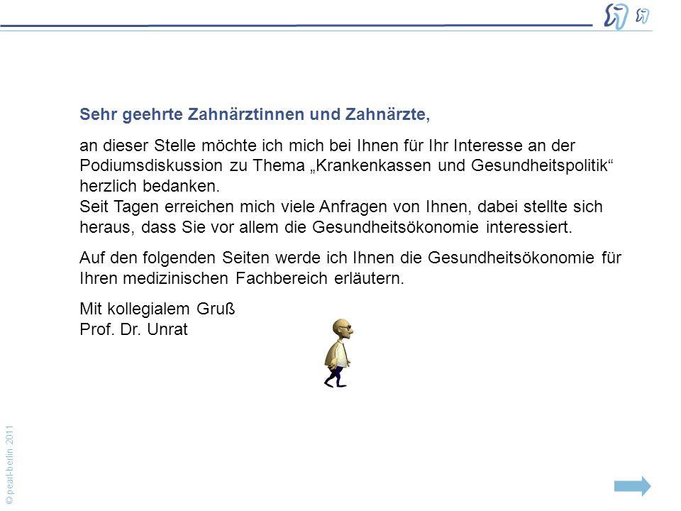 """© pearl-berlin 2011 Sehr geehrte Zahnärztinnen und Zahnärzte, an dieser Stelle möchte ich mich bei Ihnen für Ihr Interesse an der Podiumsdiskussion zu Thema """"Krankenkassen und Gesundheitspolitik herzlich bedanken."""