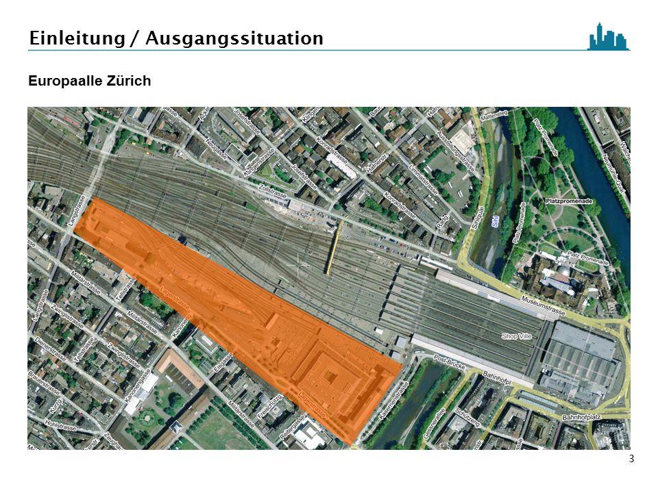 3 Einleitung / Ausgangssituation Europaalle Zürich