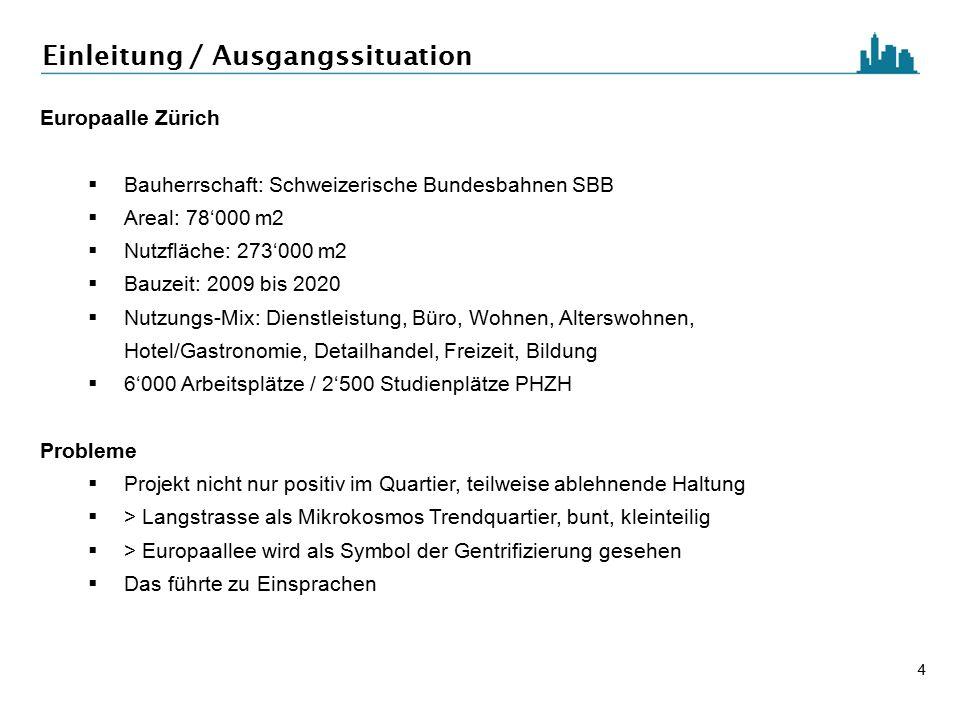 4  Bauherrschaft: Schweizerische Bundesbahnen SBB  Areal: 78'000 m2  Nutzfläche: 273'000 m2  Bauzeit: 2009 bis 2020  Nutzungs-Mix: Dienstleistung