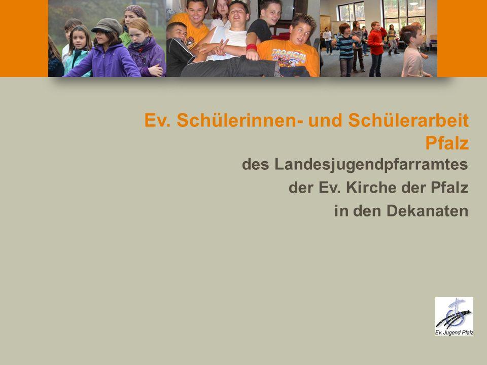 Ev. Schülerinnen- und Schülerarbeit Pfalz des Landesjugendpfarramtes der Ev. Kirche der Pfalz in den Dekanaten