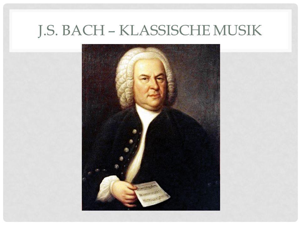 J.S. BACH – KLASSISCHE MUSIK