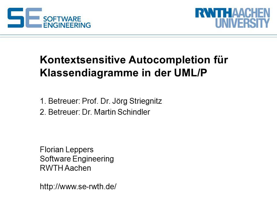 1. Betreuer: Prof. Dr. Jörg Striegnitz 2. Betreuer: Dr.