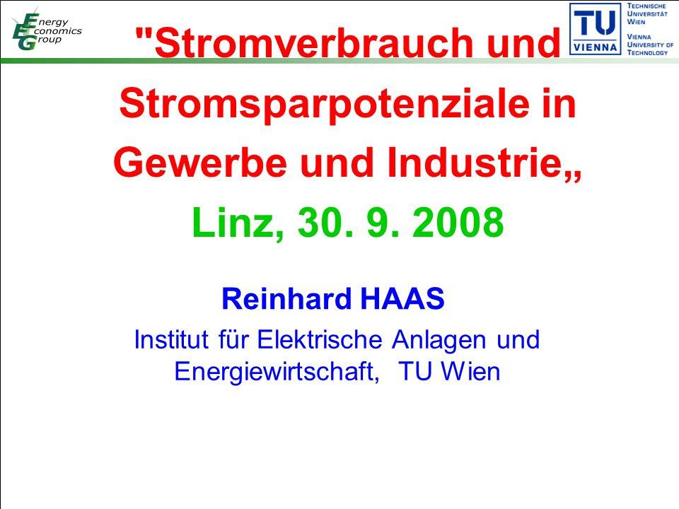 """Stromverbrauch und Stromsparpotenziale in Gewerbe und Industrie"""" Linz, 30."""