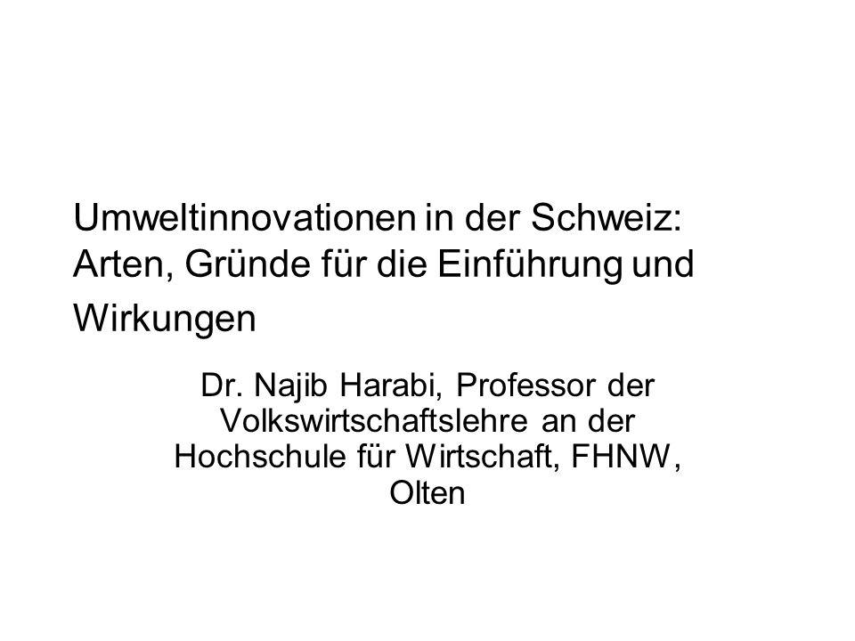Umweltinnovationen in der Schweiz: Arten, Gründe für die Einführung und Wirkungen Dr.