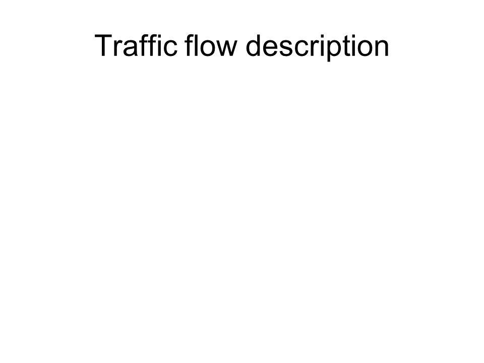 Traffic flow description
