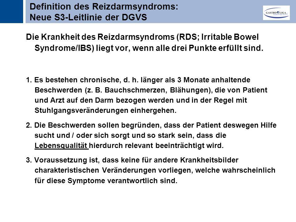 Titel Die Krankheit des Reizdarmsyndroms (RDS; Irritable Bowel Syndrome/IBS) liegt vor, wenn alle drei Punkte erfüllt sind.