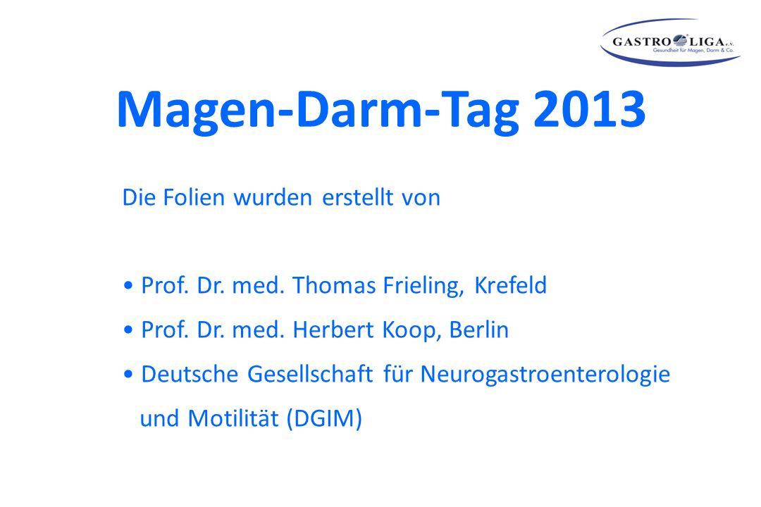 Magen-Darm-Tag 2013 Definition Epidemiologie Symptome Pathophysiologie Diagnostik Therapie