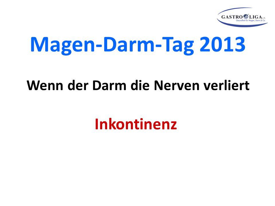 Magen-Darm-Tag 2013 Wenn der Darm die Nerven verliert Inkontinenz