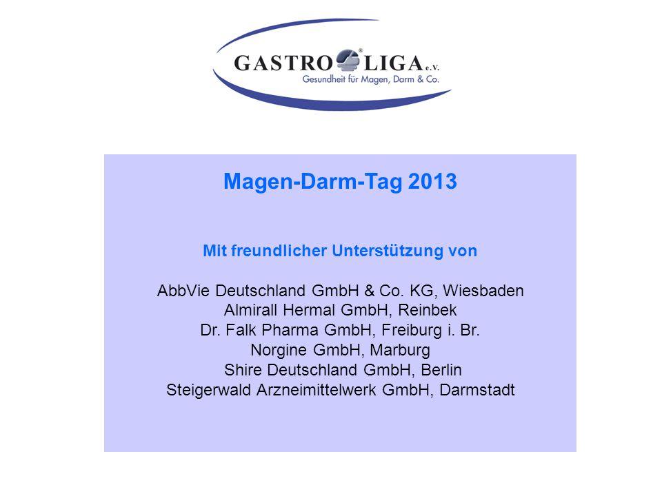 Magen-Darm-Tag 2013 Mit freundlicher Unterstützung von AbbVie Deutschland GmbH & Co. KG, Wiesbaden Almirall Hermal GmbH, Reinbek Dr. Falk Pharma GmbH,
