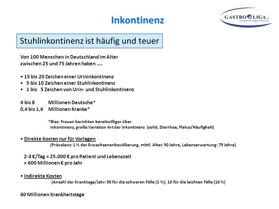 Stuhlinkontinenz ist häufig und teuer Von 100 Menschen in Deutschland im Alter zwischen 25 und 75 Jahren haben.... 15 bis 20 Zeichen einer Urininkonti