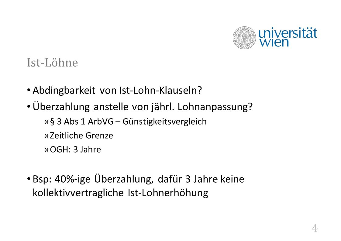 4 Ist-Löhne Abdingbarkeit von Ist-Lohn-Klauseln. Überzahlung anstelle von jährl.