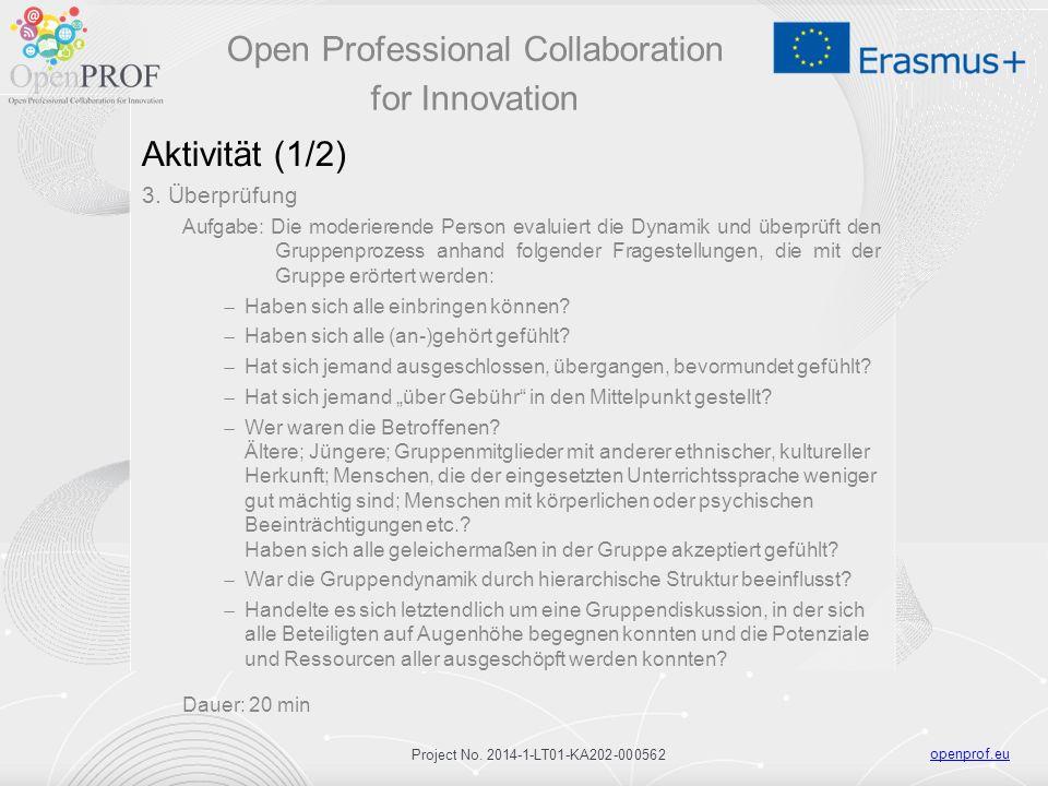 openprof.eu Project No. 2014-1-LT01-KA202-000562 Aktivität (1/2) 3.