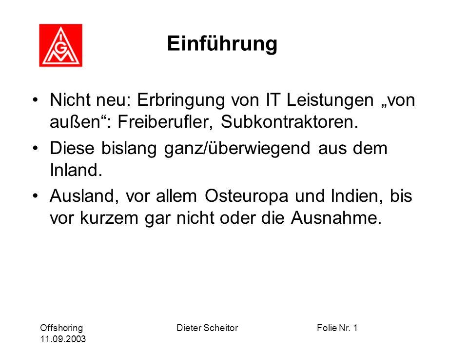 Offshoring 11.09.2003 Dieter ScheitorFolie Nr.12 Wie geht es weiter .
