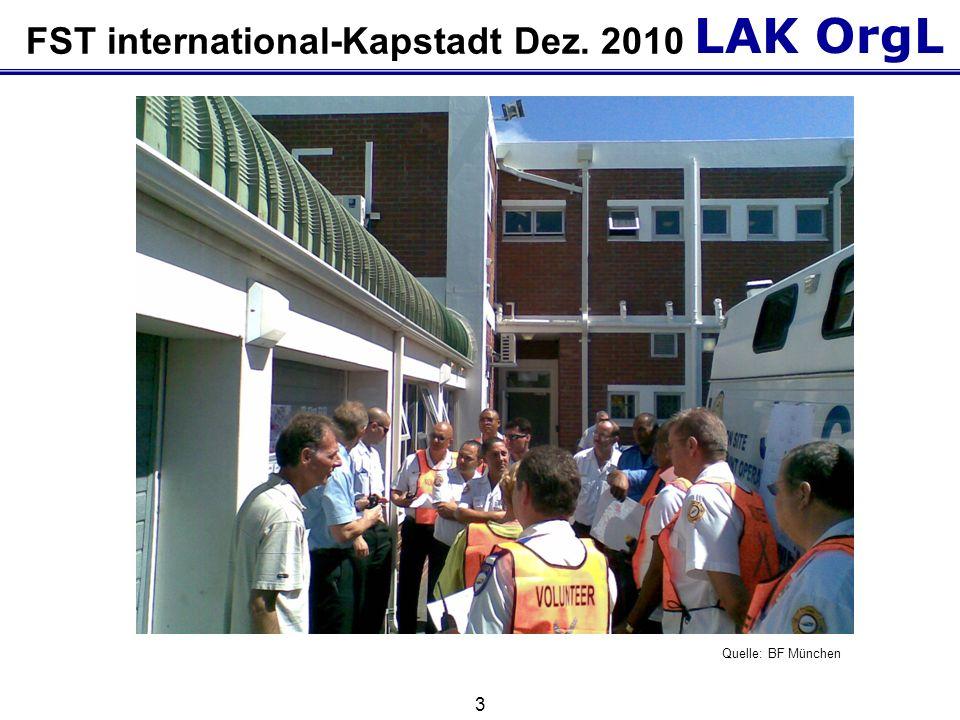 LAK OrgL 3 FST international-Kapstadt Dez. 2010 Quelle: BF München