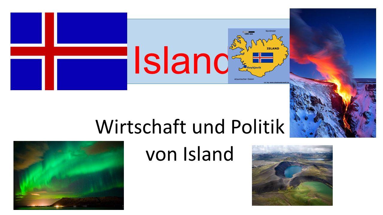 Island Wirtschaft und Politik von Island