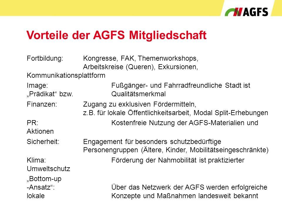 Vorteile der AGFS Mitgliedschaft Fortbildung:Kongresse, FAK, Themenworkshops, Arbeitskreise (Queren), Exkursionen, Kommunikationsplattform Image: Fußg