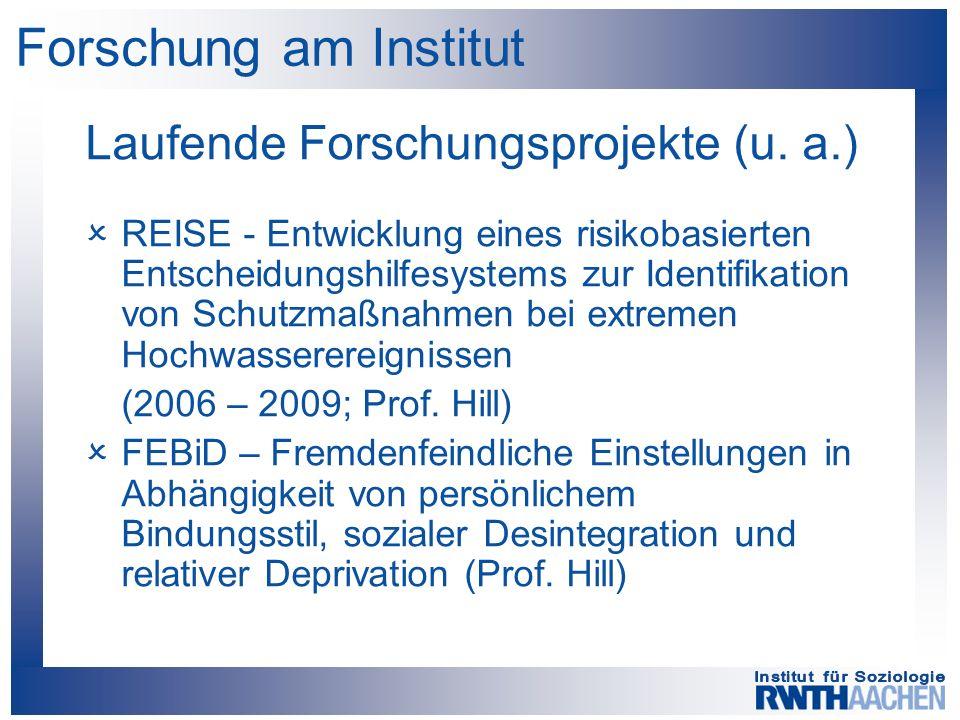 Forschung am Institut Laufende Forschungsprojekte (u.