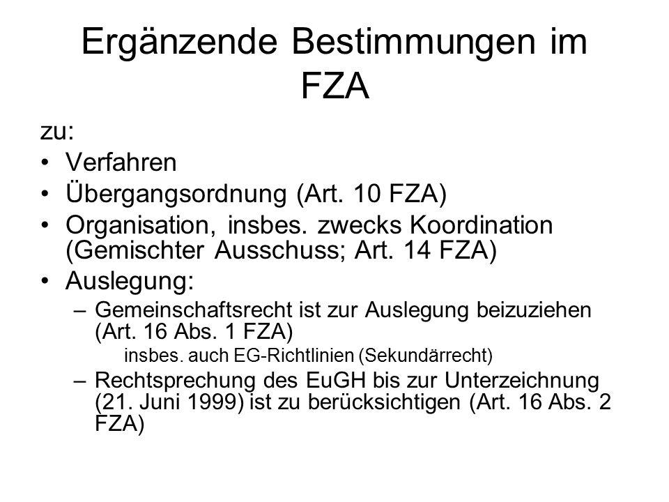 Ergänzende Bestimmungen im FZA zu: Verfahren Übergangsordnung (Art.
