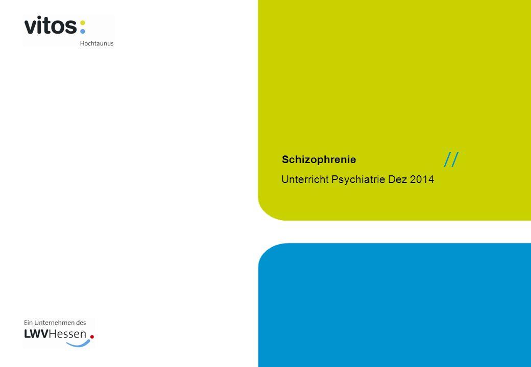Schizophrenie Unterricht Psychiatrie Dez 2014 //