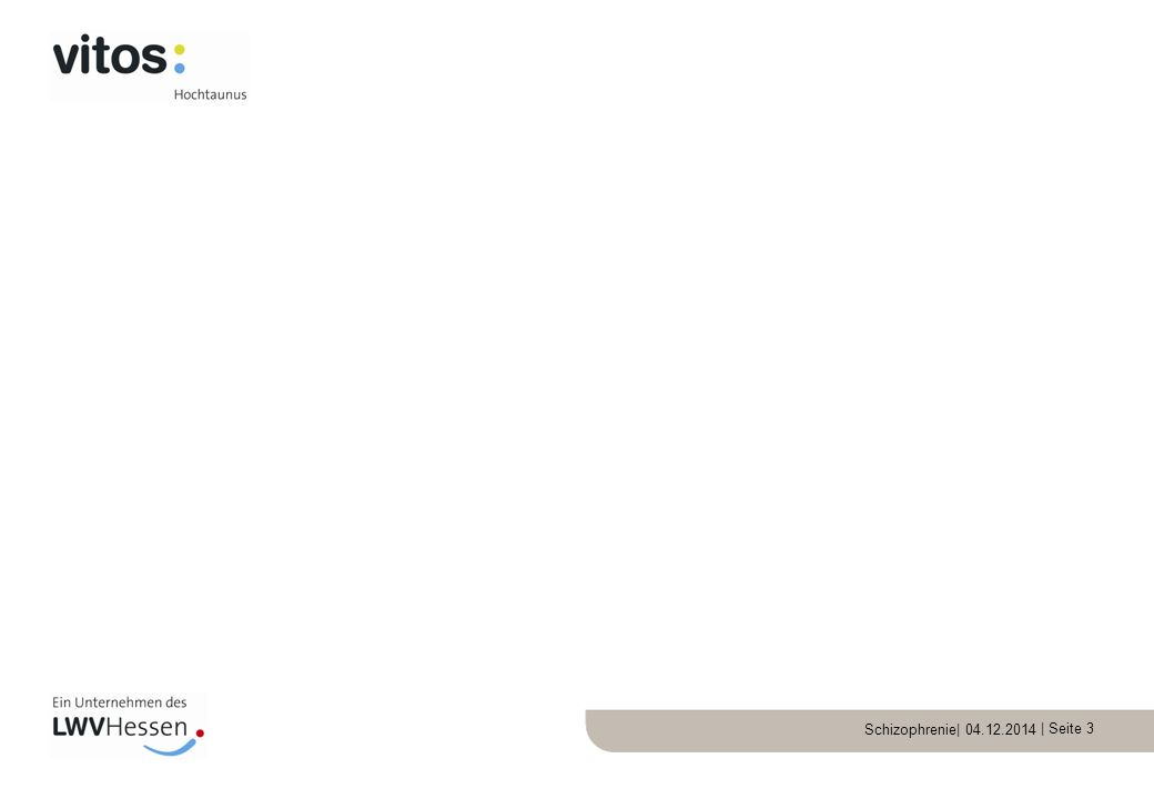 Schizophrenie| 04.12.2014 | Seite 14 Störung der Affektivität (zB Gefühlsarmut) Störung des Antriebs, Psychomotorik, Sozialverhaltens Schizophrenie: Negativsymptomatik//
