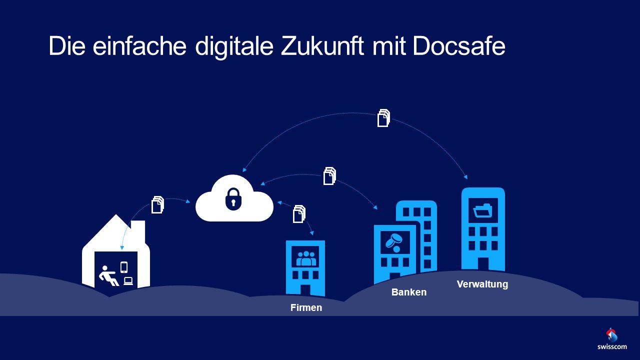 Die einfache digitale Zukunft mit Docsafe Firmen Verwaltung Banken