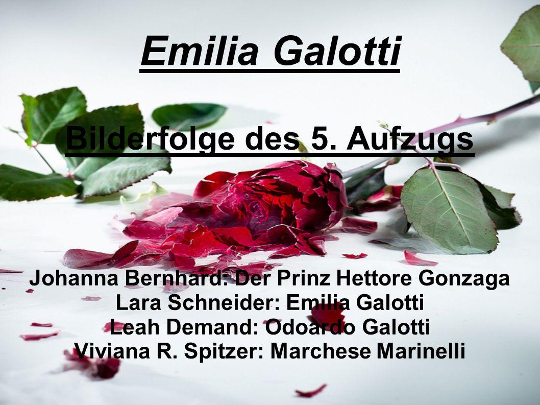 Emilia Galotti Bilderfolge des 5.