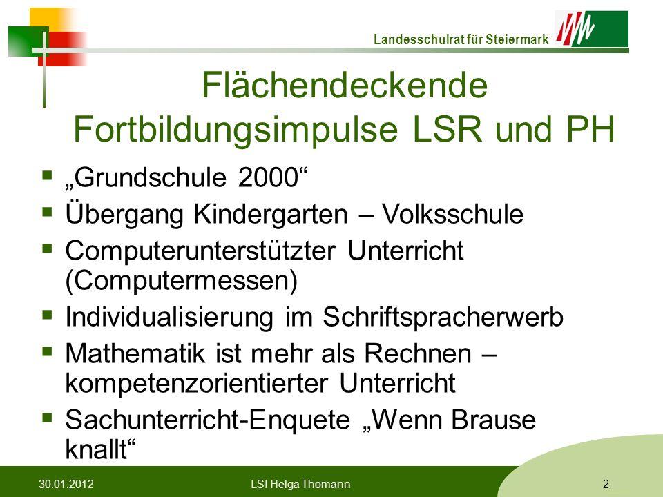 """Landesschulrat für Steiermark Formatvorlage © Rene Patak Flächendeckende Fortbildungsimpulse LSR und PH  """"Grundschule 2000""""  Übergang Kindergarten –"""