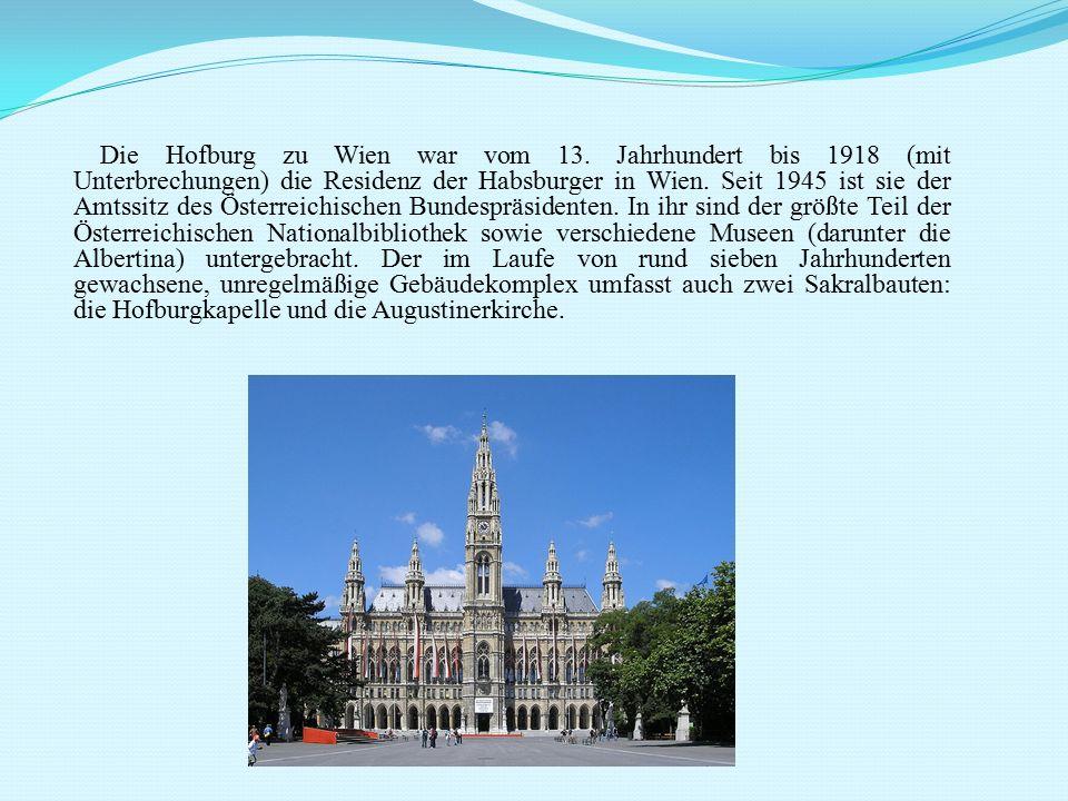 Die Hofburg zu Wien war vom 13. Jahrhundert bis 1918 (mit Unterbrechungen) die Residenz der Habsburger in Wien. Seit 1945 ist sie der Amtssitz des Öst