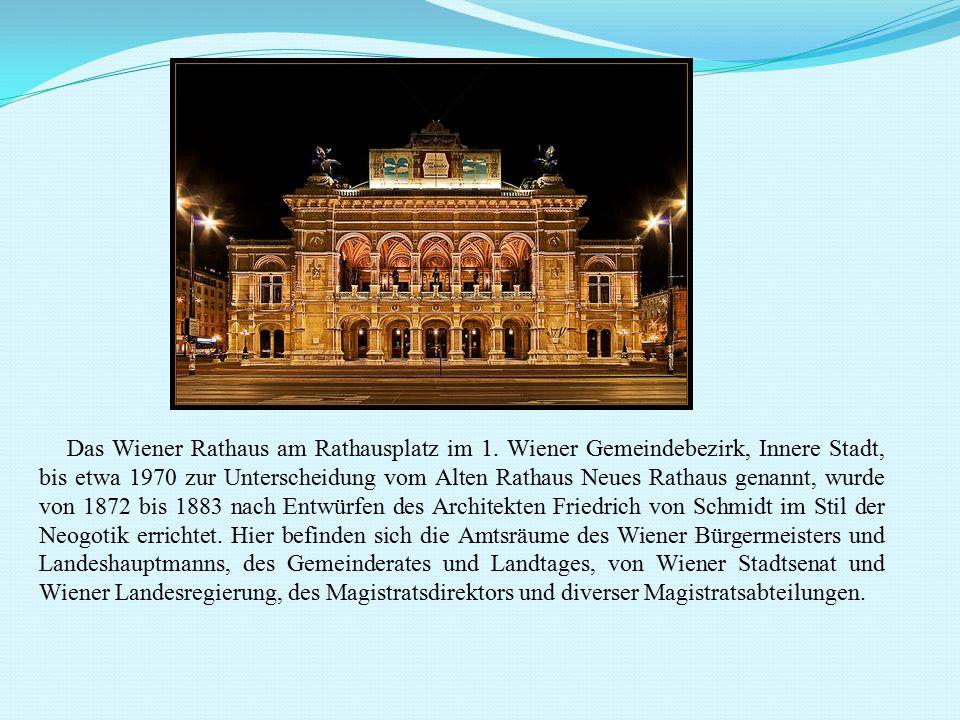 Das Wiener Rathaus am Rathausplatz im 1. Wiener Gemeindebezirk, Innere Stadt, bis etwa 1970 zur Unterscheidung vom Alten Rathaus Neues Rathaus genannt