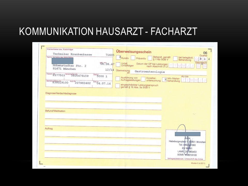 KOMMUNIKATION HAUSARZT - FACHARZT