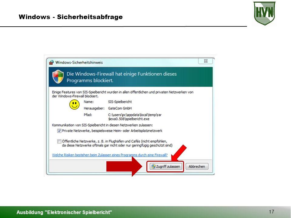 Ausbildung Elektronischer Spielbericht 17 Windows - Sicherheitsabfrage
