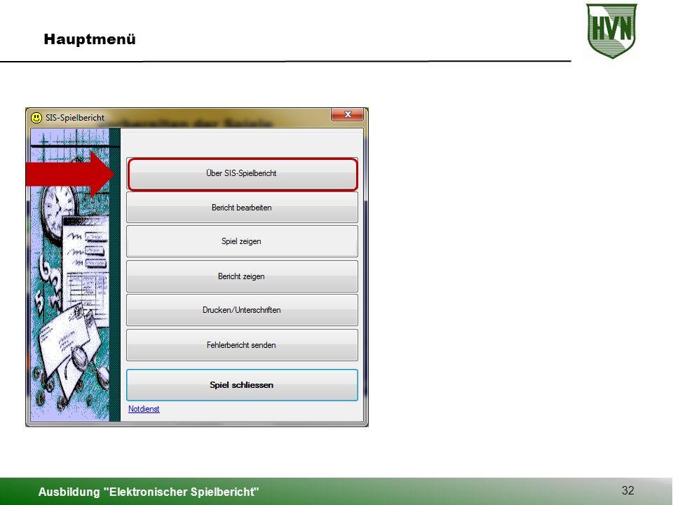 Ausbildung Elektronischer Spielbericht 32 Hauptmenü