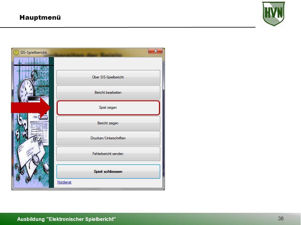 Ausbildung Elektronischer Spielbericht 38 Hauptmenü