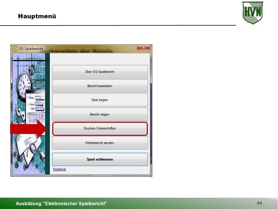 Ausbildung Elektronischer Spielbericht 44 Hauptmenü