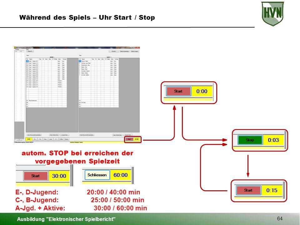 Ausbildung Elektronischer Spielbericht 64 Während des Spiels – Uhr Start / Stop autom.