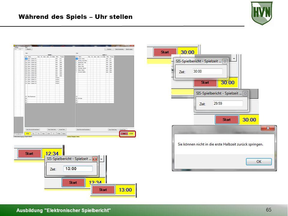 Ausbildung Elektronischer Spielbericht 65 Während des Spiels – Uhr stellen 13:00
