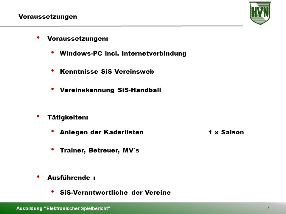 Ausbildung Elektronischer Spielbericht 58 Offizielle eintragen Max Mustermann