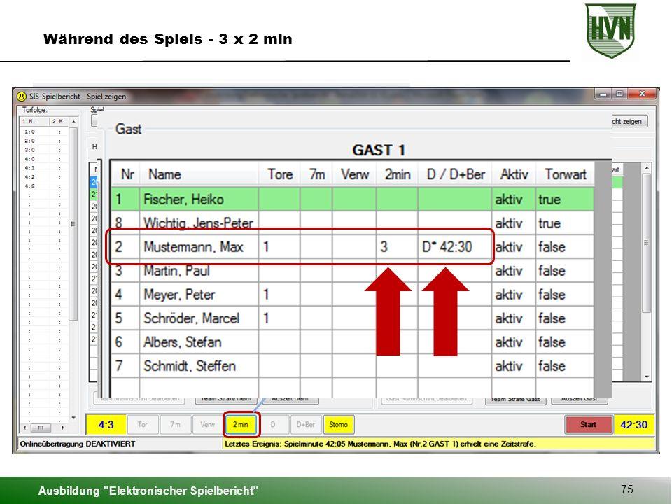 Ausbildung Elektronischer Spielbericht 75 Während des Spiels - 3 x 2 min