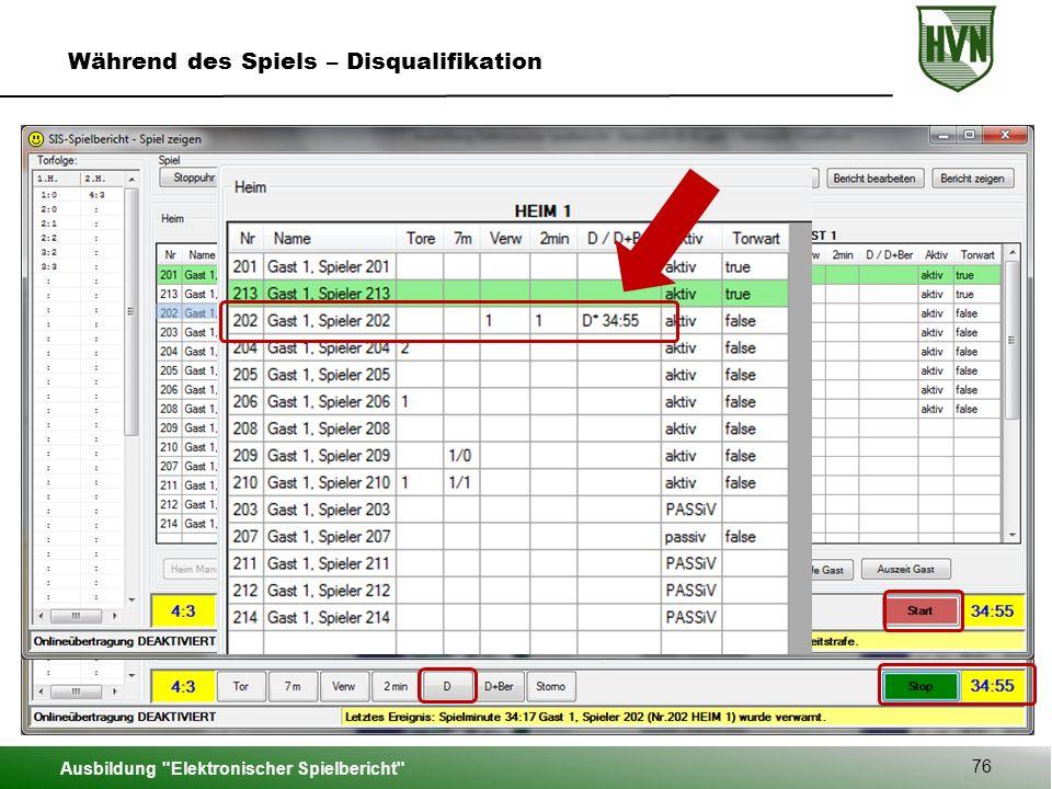 Ausbildung Elektronischer Spielbericht 76 Während des Spiels – Disqualifikation