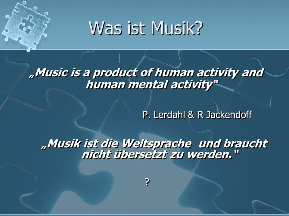 Was ist Musik.Für mich ist Musik ein Ergebnis, von Menschenhand geschaffen.
